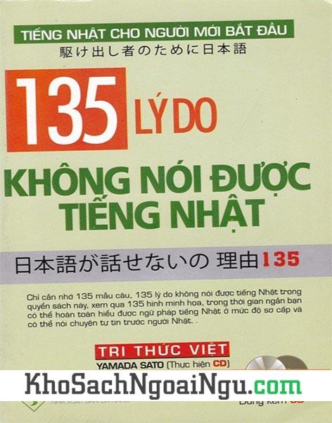 Sách 135 lý do không nói được tiếng Nhật (Kèm CD)