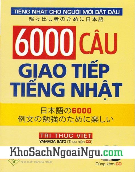 Sách 6000 câu giao tiếp tiếng Nhật (Kèm CD)v
