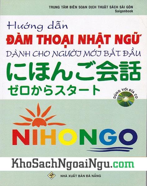 Sách Hướng dẫn đàm thoại Nhật ngữ dành cho người mới bắt đầu (Kèm CD)
