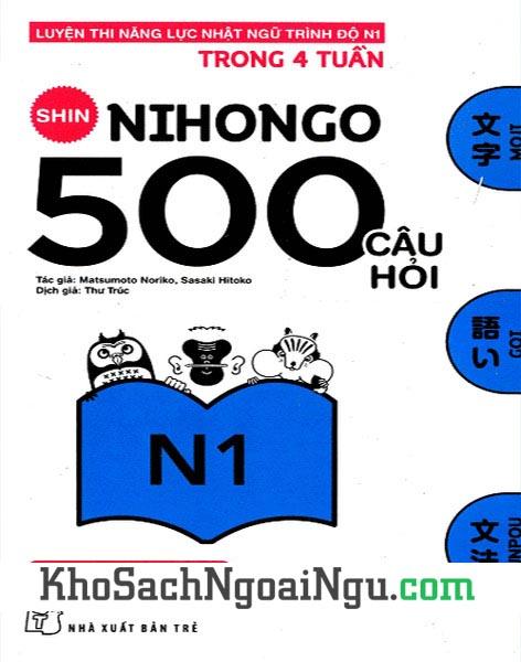 Sách Shin Nihongo 500 câu hỏi N1