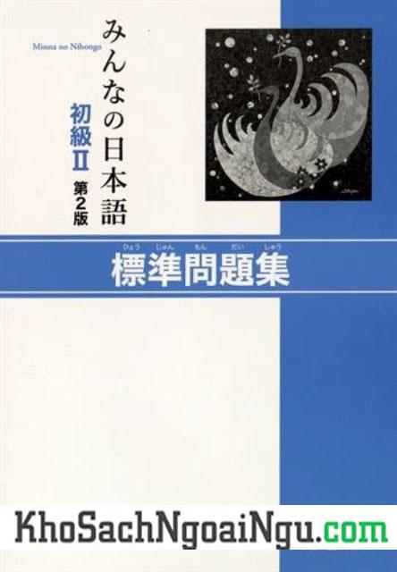 Minna no Nihongo Sơ Cấp2 – Hyoujun Mondaishuu