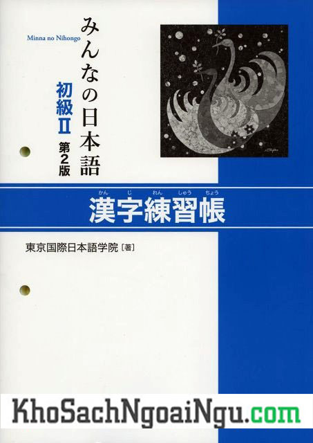 Minna no Nihongo Sơ Cấp2 – Hán Tự