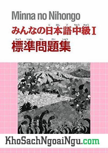 Giáo Trình Minnna no Nihongo Trung Cấp1 Hyoujun Mondaishuu