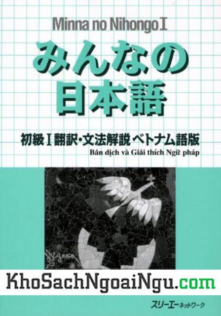 Minna no Nihongo I – Bản dịch và Giải thích Ngữ Pháp tiếng Việt Tập 1