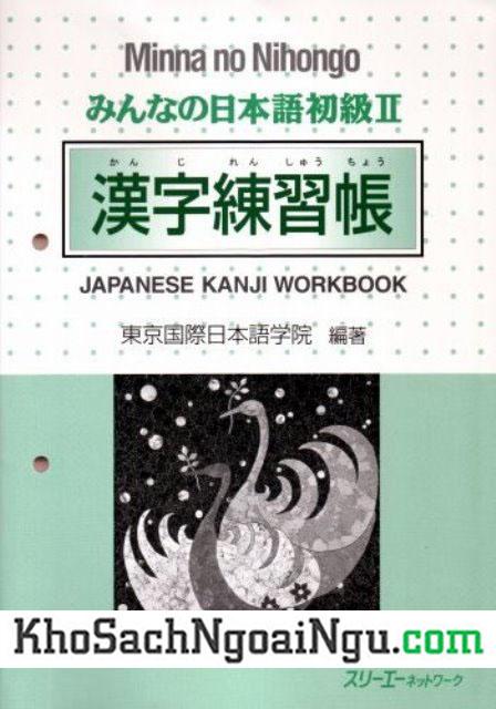Minna no nihongo II – Kanji Sách bài tập