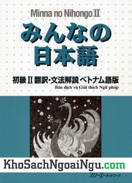 Minnano nihongo II bản dịch và giải thích ngữ pháp Tiếng Việt Tập 2