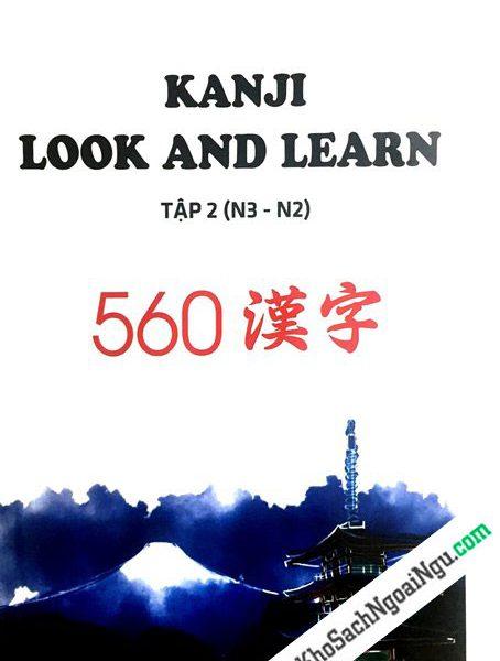 Kanji Look and Learn N3 và N2 – Sách Bài học Tập 2 – Nhật Việt