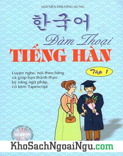 Sách Đàm thoại tiếng Hàn Tập 1