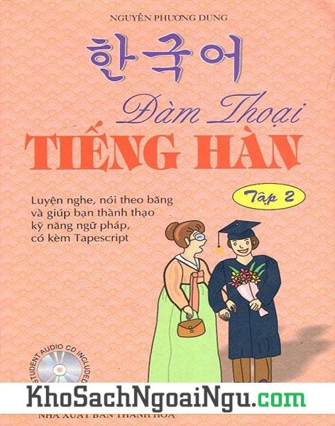 Sách Đàm thoại tiếng Hàn Tập 2