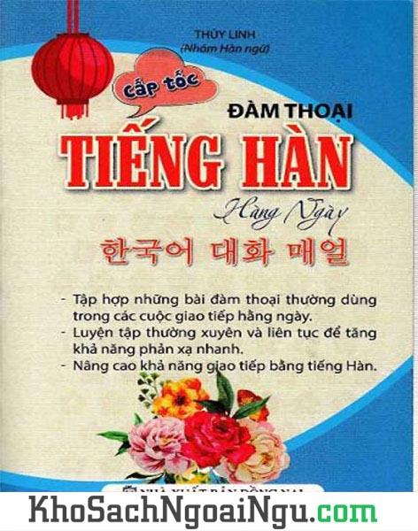 Sách Đàm thoại tiếng Hàn hàng ngày cấp tốc