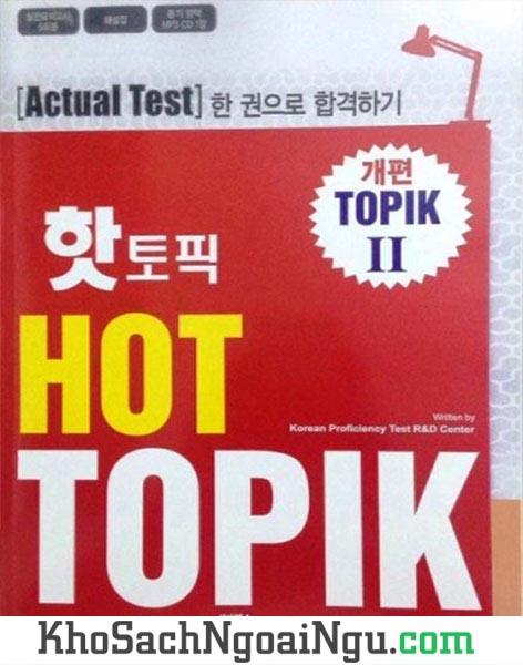 Sách Hot Topik II – Bộ đề thi Topik Level 3,4,5,6