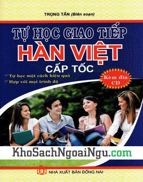 Sách Tự học giao tiếp Hàn Việt cấp tốc