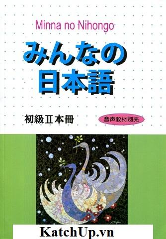 Minna no Nihongo II – Honsatsu (Bản tiếng Nhật) Tập 2