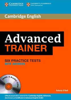 Advanced Trainer: Six Practice Tests with Answers
